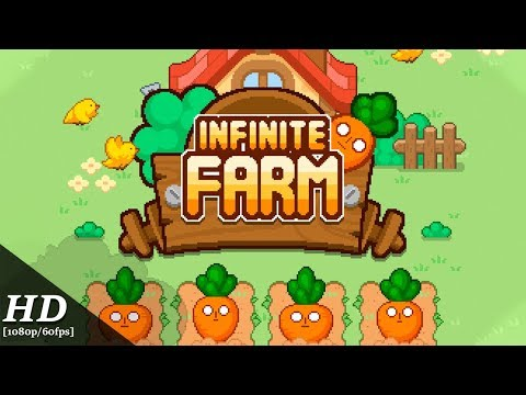Infinite Farm Android Gameplay