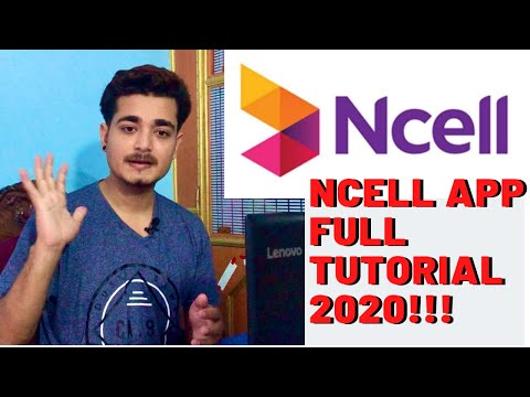 How To Use Ncell App With All Its Features | NCELL FULL TUTORIAL YOU SHOULD WATCH IN 2020 !!