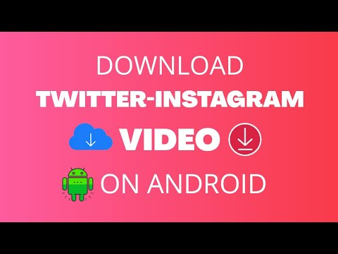 How to Download-Twitter Instagram Videos on Android