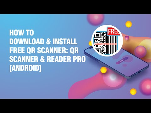 Download and install FREE QR Scanner: QR Scanner & Reader Pro APK on android phone