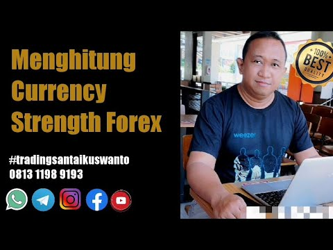 Menghitung Currency Strength Forex