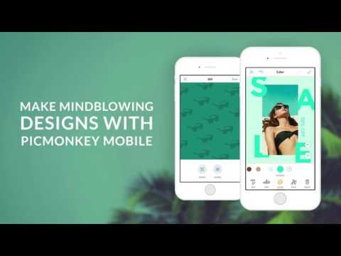 Create Graphic Designs on the PicMonkey Mobile App