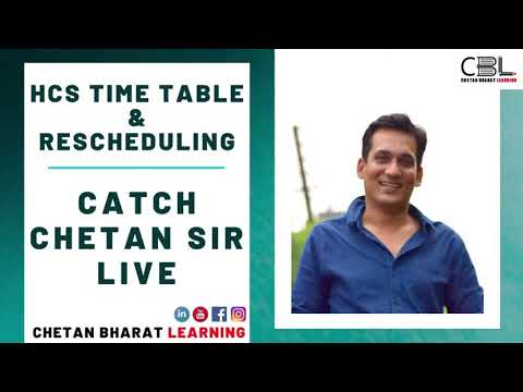 HCS UPDATED TIME TABLE,  RESCHEDULING & TEST SERIES | CBL LIVE SESSION By Chetan Sir